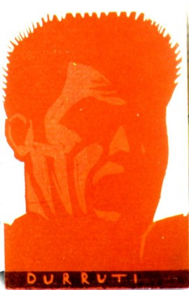 "Carte postale, 1936, Portrait de B. Durruti ""orange"""