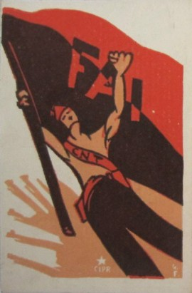 Carte postale, 1936, Les, CNT FAI, Les milices antifascistes